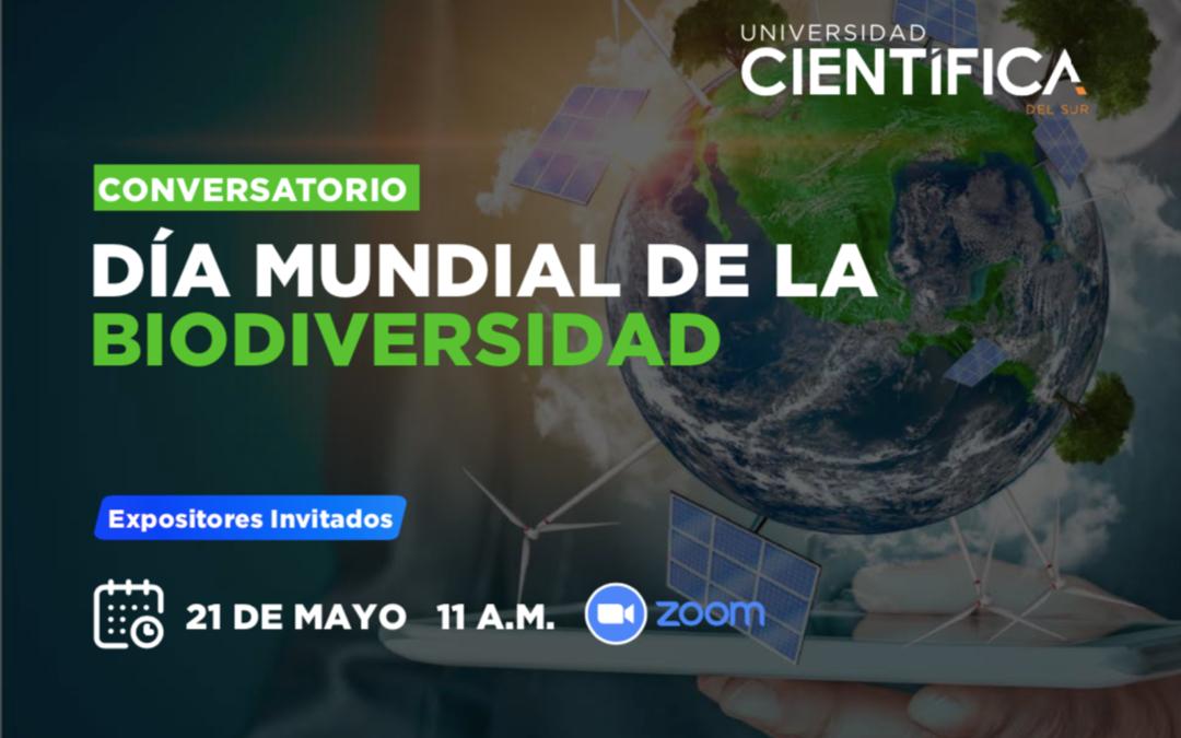 """Conversatorio: """"Día mundial de la biodiversidad"""""""
